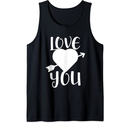 Valentine's Day Funny Gift   Love You Tank Top
