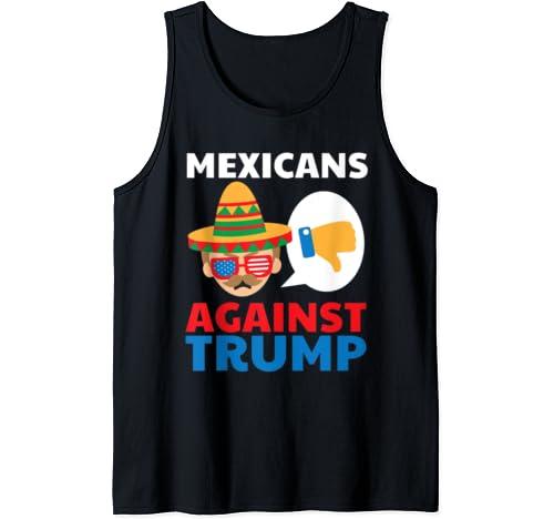 Mexicans Against Trump Anti Trump 2020 Gift Tank Top
