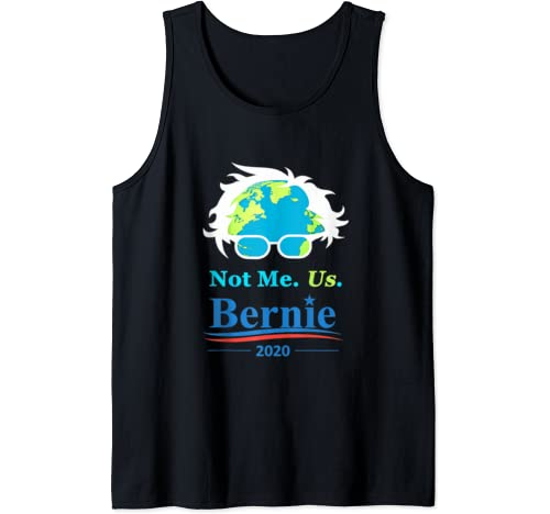 Not Me Us Bernie Sanders For President Earth Day 2020 Tank Top