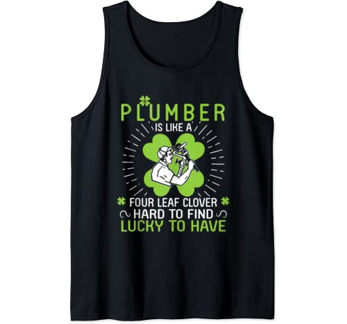 A Plumber Is Like A Four Leaf Clover Hard To Find Lucky Have Tank Top