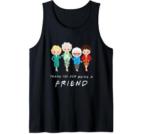 Thank You For Being A Golden Friend Girls Shirt Tank Top