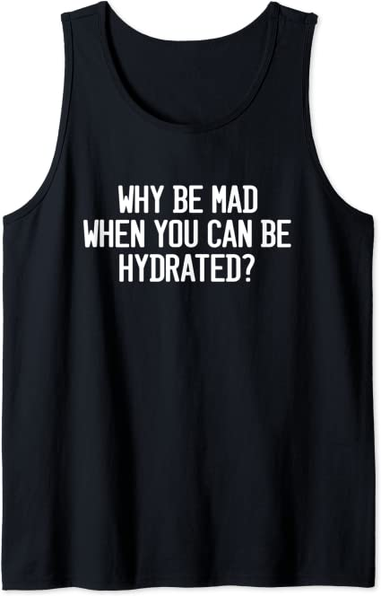 Amazon.com: Funny Hydration Quote Stay Hydrated Meme Drink ...