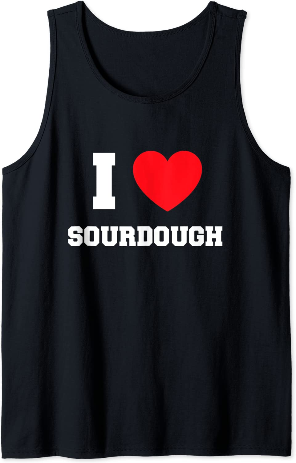 I Love Complete Free Ranking TOP20 Shipping Sourdough Tank Top