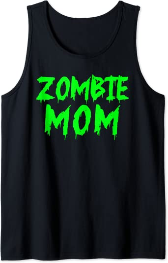 Zombie Mom funny Zombie parents Zombie Mom Tank Top