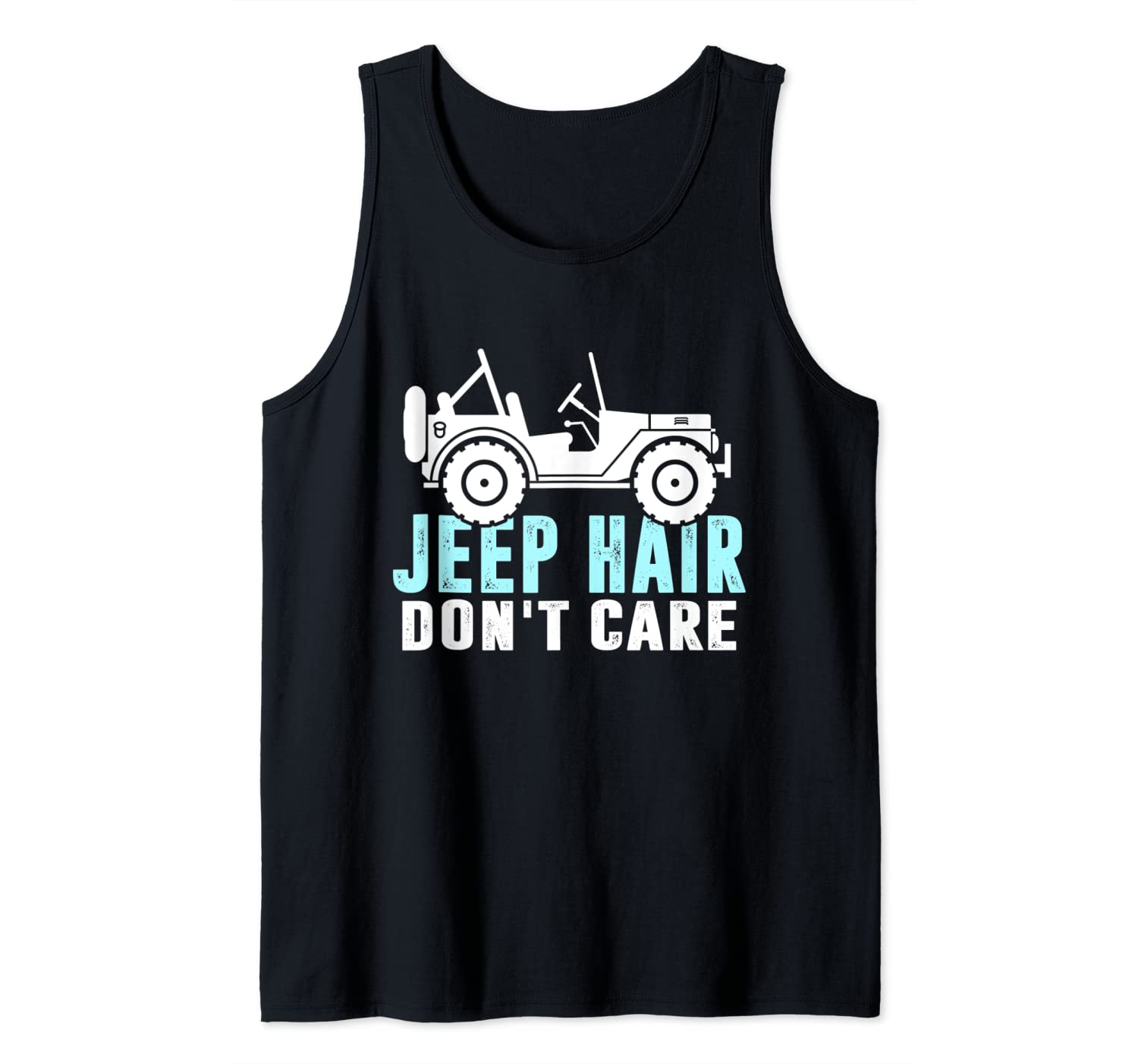 Jeeps Hair Don't Care Funny Jeeps Gift Men/Women/Kid Jeeps Tank Top