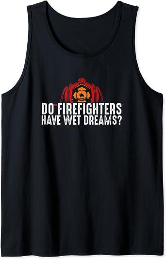 Firefighter Sex Jokes