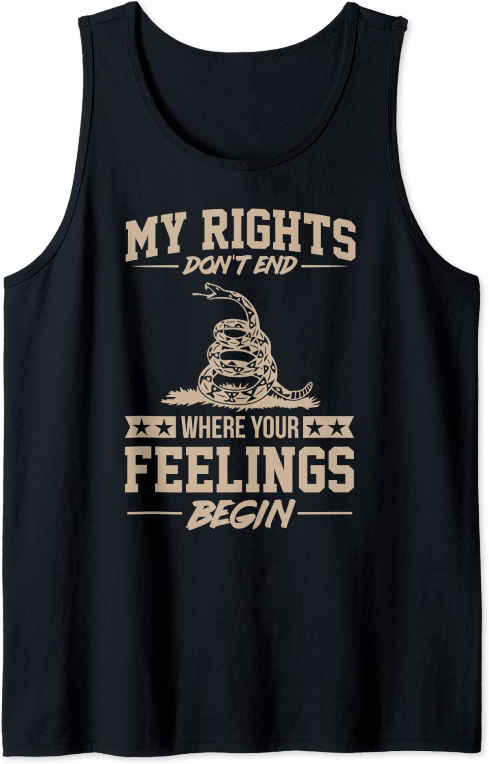 My Rights Fees free!! Don't End Where Your Begin safety Gift Funny Tank To Feelings