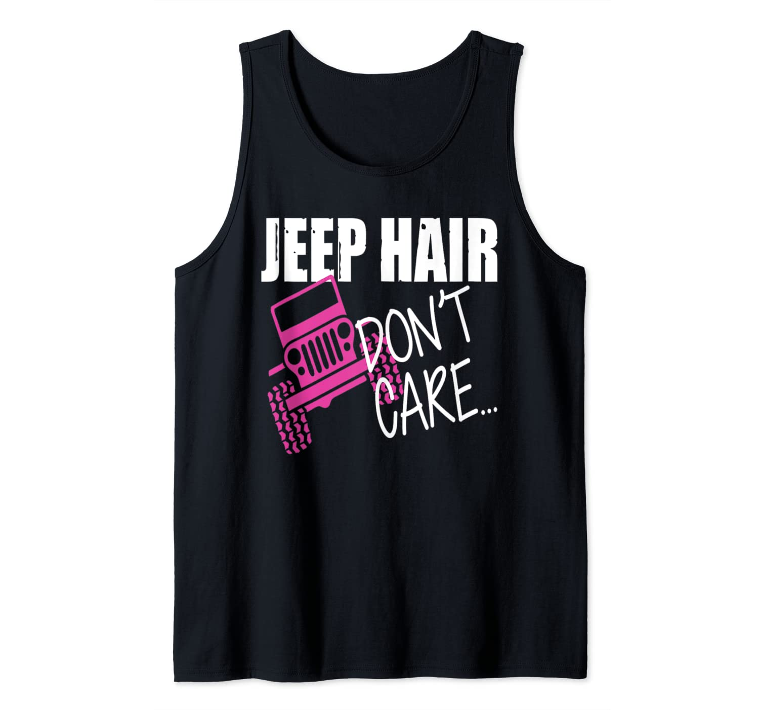 Jeep Hair Don't Care Funny Tank Top