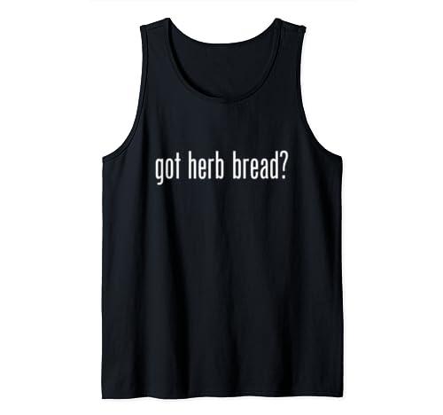 Got Herb Bread Retro Advert Logo Parody Funny Tank Top