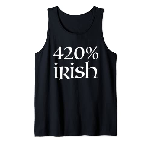 Funny Leprechaun Marijuana St. Patrick's Day 420% Irish  Tank Top