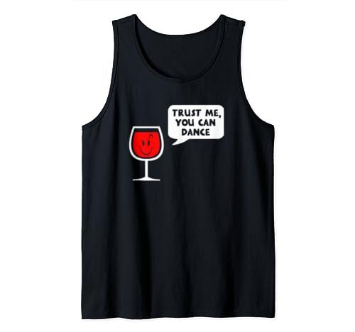 Trust Me You Can Dance    Wine  Tank Top