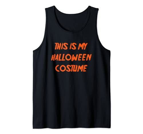 This Is My Halloween Costume Funny  Tank Top