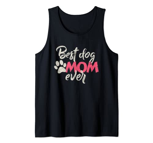 Best Dog Mom Ever Mother's Day Cool  Tank Top