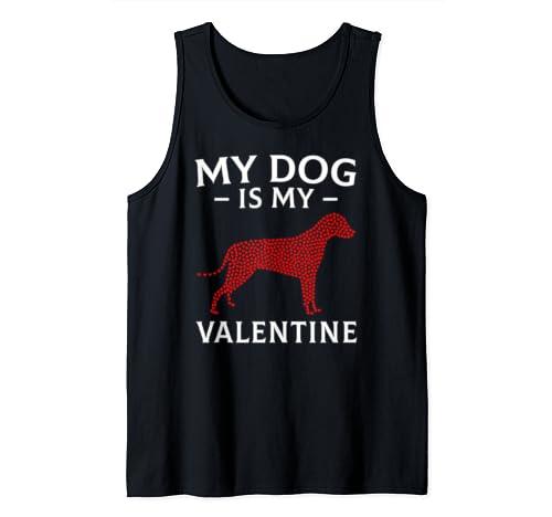 My Dog Is My Valentine Dog Lovers Valentines Day Tank Top