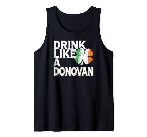 Drink Like A Donovan St Patrick's Day Beer Gift Tank Top