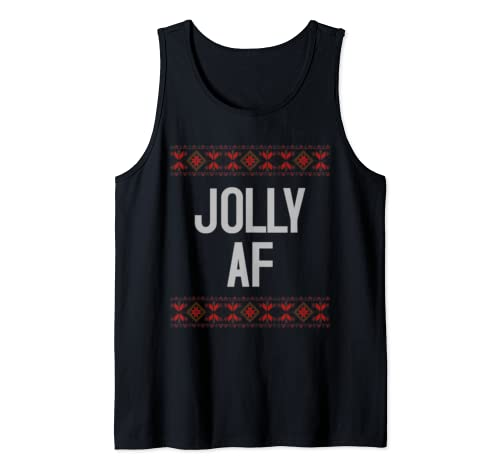 Funny Jolly Af Ugly Christmas Sweater Gift Idea For Him Her Tank Top