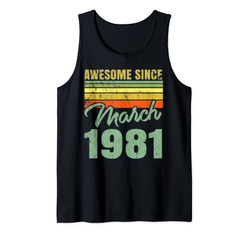 Awesome Since March  1981 Tank Top