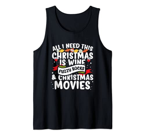 All I Need This Christmas Is Christmas Movies Tank Top