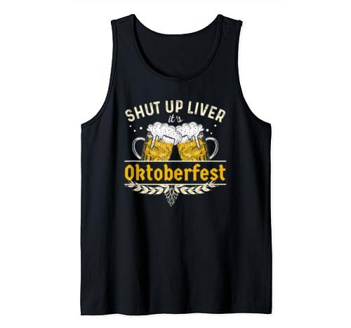 Oktoberfest Shirt Shut Up Liver Beer Shirt Tank Top
