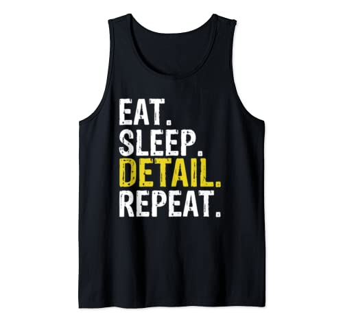 Eat Sleep Detail Repeat Gift Car Detailer Tank Top