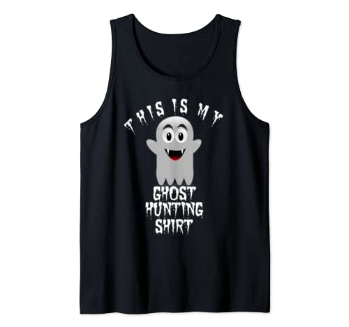 Halloween Ghost Hunter Funny Scary Haunted Paranormal Gift Tank Top