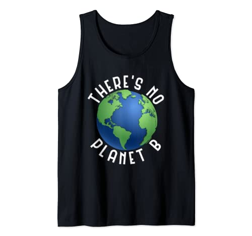 There Is No Planet B   Funny Earth Day Retro Camping Tank Top