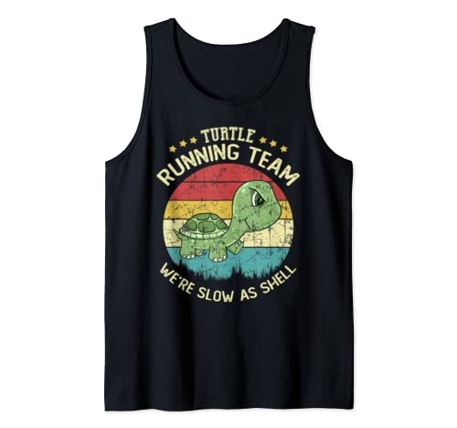 Turtle Running Team We're Slow As Shell Funny Turtle Pun  Tank Top