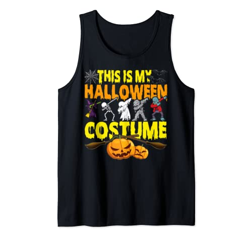 This Is My Halloween Costume Tee Happy Halloween Scary Gifts Tank Top