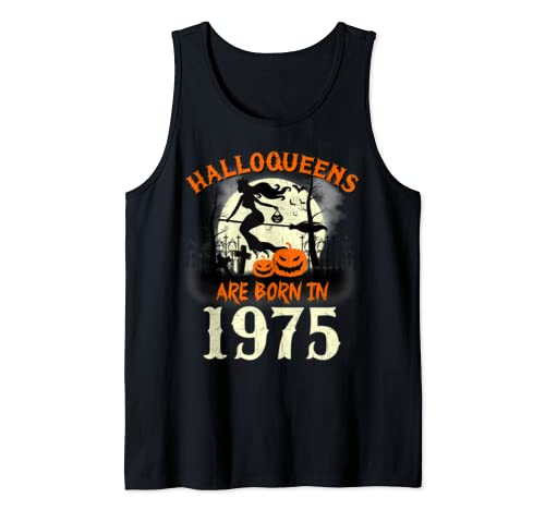 Halloqueens Are Born In 1975 Halloween Birthday Tank Top