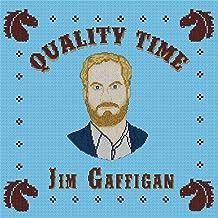 Jim Gaffigan - Quality Time (2019) LEAK ALBUM