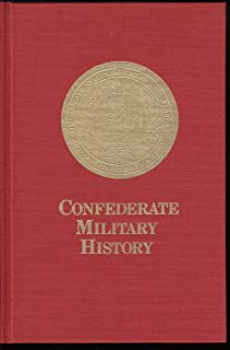 CONFEDERATE MILITARY HISTORY (Vol III: Parts 1 and II); Vol III: Part I; Vol III: Part II Virginia