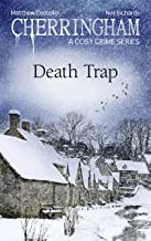 Cherringham - Death Trap: A Cosy Crime Series (Cherringham: Mystery Shorts Book 32)