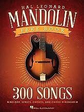 The Hal Leonard Mandolin Fake Book: 300 Songs