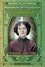 VISIONARIUM 7: Schlüssel und Tore (German Edition)
