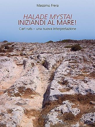 Halade Mystai: Iniziandi al mare (Il tempo nel tempo)
