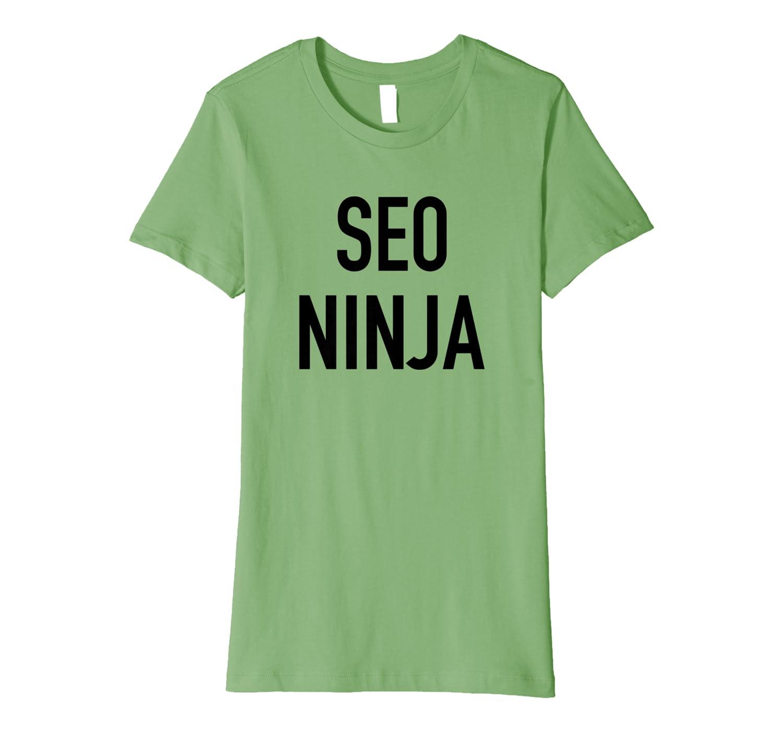 Amazon.com: SEO Ninja - Funny Online Inbound Marketing Quote ...