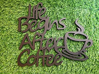 Life Begins with Coffee MDF Plaque Cutout for Home Decor, Wall Art, Room Decor, Art & Crafts Work, Gift for Coffee Lover, ...