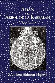 Adán y el Árbol de la Kabbalah (Spanish Edition)