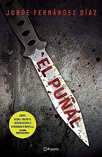 El puñal (Edición mexicana) (Spanish Edition)