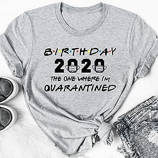 Birthday 2020 the one where im quarantined friends tv shirt quarantine birthday shirt social distancing bday top birthday gift