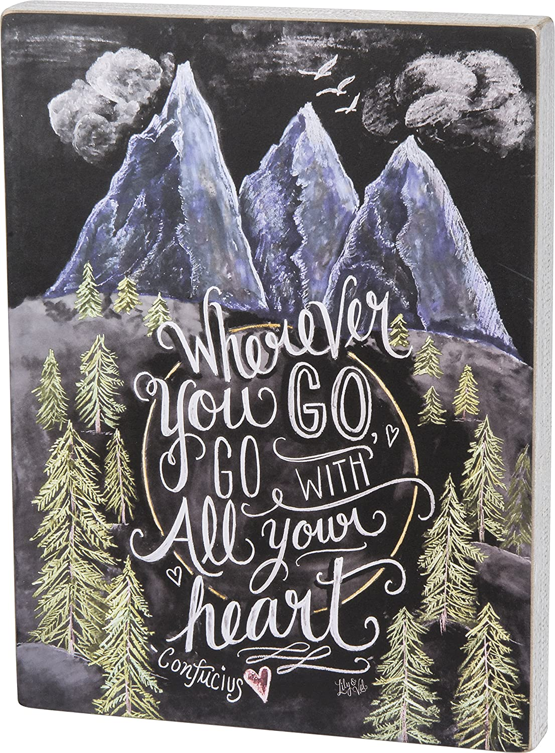 Primitives By Kathy Wherever You Go with All Your Heart Chalk Sign