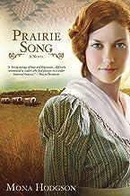 Prairie Song: A Novel, Hearts Seeking Home Book 1 (English Edition)
