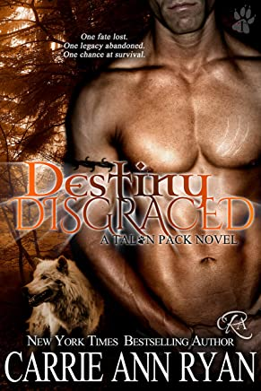 Destiny Disgraced (Talon Pack Book 6) (English Edition)
