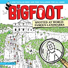 BigFoot Spotted at World-Famous Landmarks: A Spectacular Seek and Find Challenge for All Ages! (Happy Fox Books) 10 Big 2-Page Visual Puzzle Panoramas of Iconic Sites, with Over 500 Hidden Objects