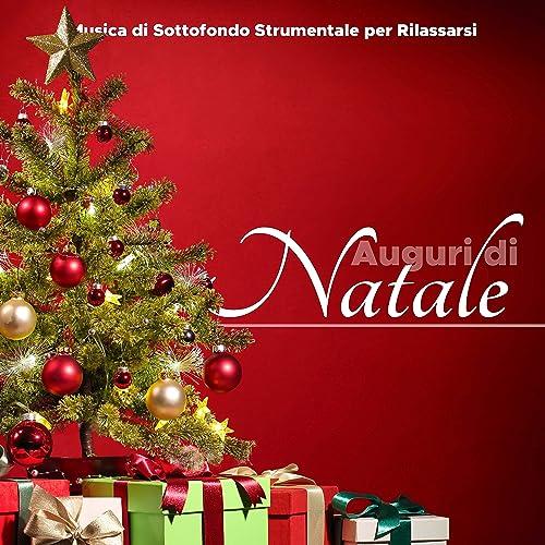 Gli Auguri Di Natale.Auguri Di Natale Canzoni Di Natale E Musica Di Sottofondo