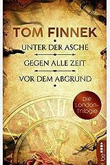Die London-Trilogie: Unter der Asche / Gegen alle Zeit / Vor dem Abgrund: Drei Historische Romane in einer eBox Kindle Ausgabe