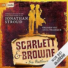 Scarlett & Browne - Die Outlaws: Die Scarlett-&-Browne-Reihe 1