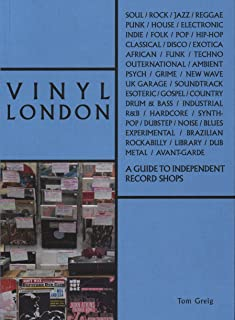 Vinyl London: A Guide to Independent Record Shops (The
