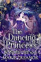 The Dancing Princess (Fairytale Fantasies Book 4)