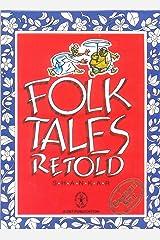 Folk Tales Retold Paperback